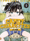 CANDY & CIGARETTES 第2话